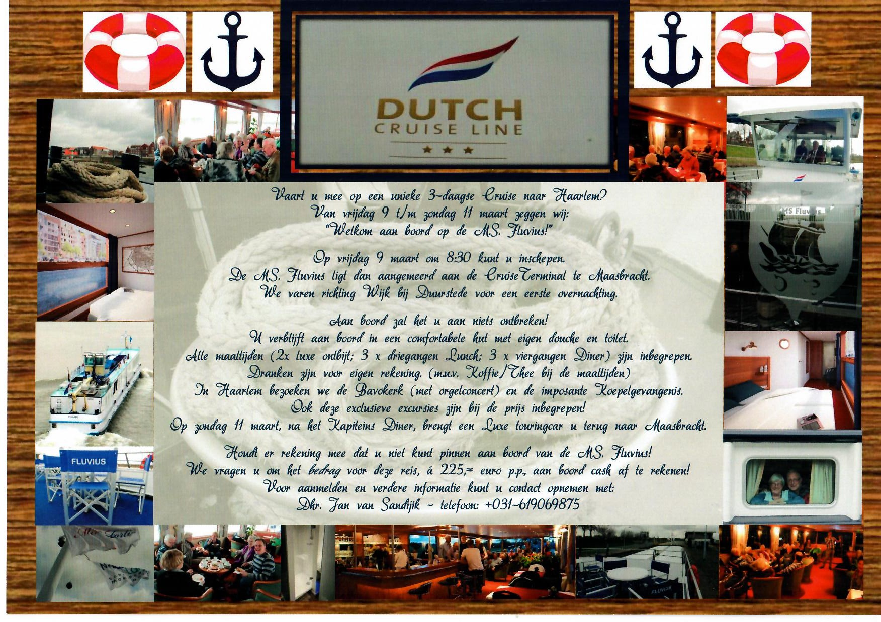 Driedaagse Cruise met de M.S. Fluvius naar Haarlem